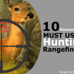 10 Reasons You Must Use a Hunting Rangefinder