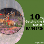 Tips to Getting the Most Out of Your Rangefinder
