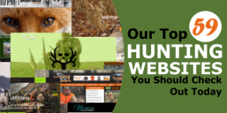 59 of the Best Hunting Websites & Blogs You Should Check Out Today
