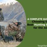 Choosing the Best Hunting Optics for the Job