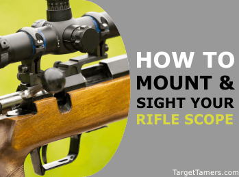 How to Mount a scope and how to sight in a scope