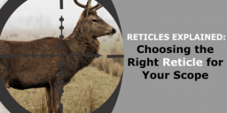 How to Choose the Right Reticle for Your Rifle Scope
