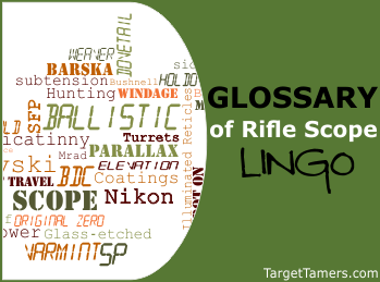 Glossary of Rifle Scope Lingo