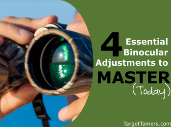 4 Essential Binocular Adjustments to Master Today