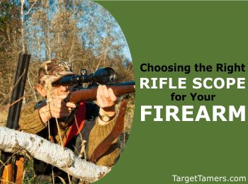 Choosing the Right Rifle Scope for Your Firearm