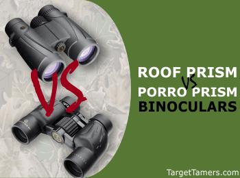 Roof Prism VS Porro Prism Binoculars