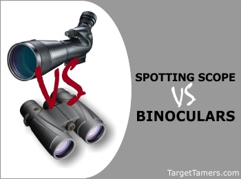 Spotting Scopes Versus Binoculars