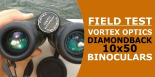 Field Test of the Vortex Diamondback (10X50) Binoculars