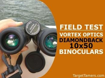 Field Test of Vortex Diamondback 10x50 Binoculars