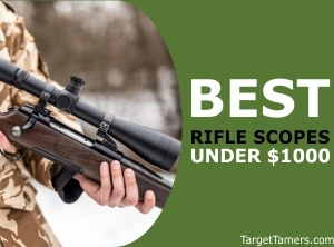 5 Best Rifle Scopes Under $1000 In 2019: (Will Have You
