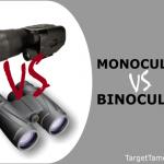Binocular Versus Monocular Guide