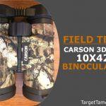 Field Test of Carson 3D ED 10X42 Binoculars