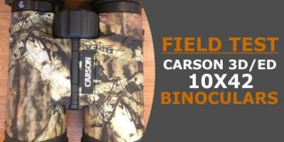 Field Test of the Carson 3D/ED Series 10X42 High Definition Binoculars