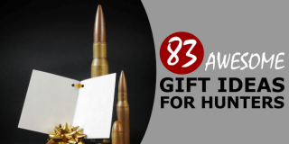 83 Best Gifts For Hunters (Turkey, Duck & Deer) ALL Budgets & EASY To Navigate