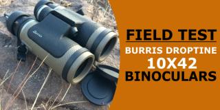 Brand New to 2017 – Burris Droptine 10X42 Binoculars (Field Test)
