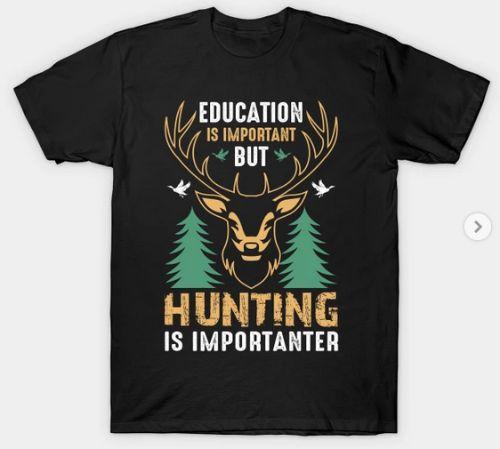 Funny Hunting Gift T-Shirt