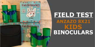 Field Test of 8X21 Binoculars for Kids by Anzazo (With REAL Optics)