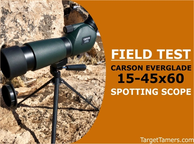Field Test of Carson Everglade 15-45X60 Spotting Scope
