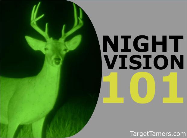 Night Vision 101