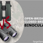 Open VS Closed-Bridge Binoculars