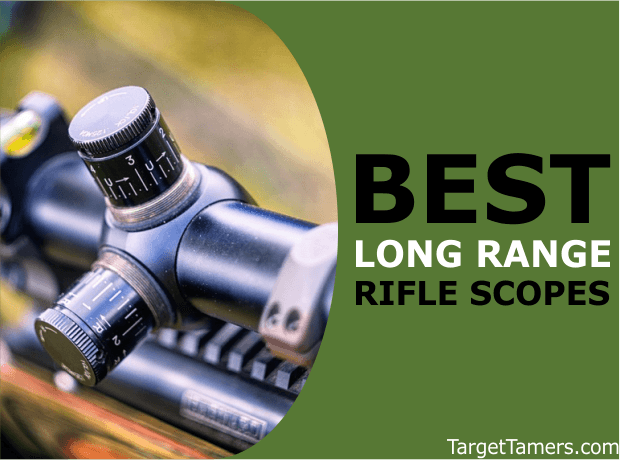 Long Distance Rifle Scopes