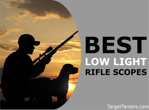 Rifle Scopes for Low Light Hunting