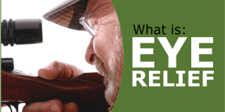 What is Eye Relief? The Long & the Short of It