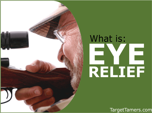 Optics Eye Relief Explained