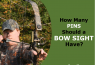 How Many Pins Should a Bow Sight Have? Pros & Cons Of 1,3,5 & 7-Pin Set-Ups