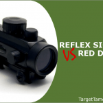 Reflex Sights Versus Red Dots