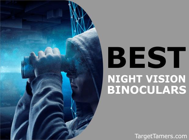 Best Night Vision Binocular Reviews