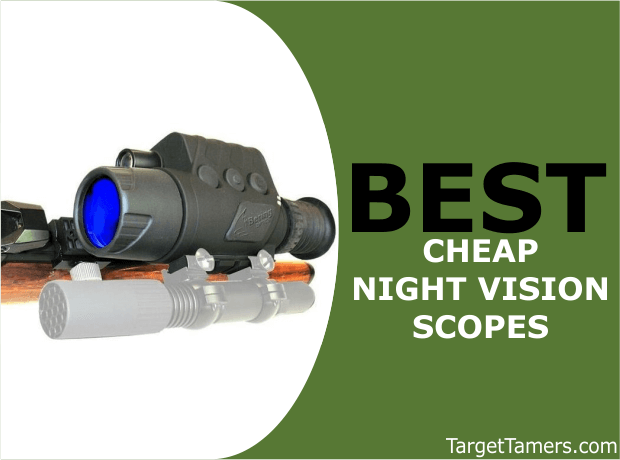 Best Cheap Night Vision Scopes