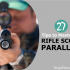 How To Choose A Rifle Scope For Your Firearm (& Hunting Activities)