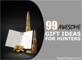99 of the Best Gifts for Hunters - Presents From Under $10 to $1000+