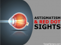 Astigmatism & Red Dot Sights: Recognizing & Overcoming The Problem PLUS The Best Red Dots for Astigmatism