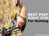 Choosing The Best Peep Sight Size For Hunting (Plus, Peep VS No-Peep)
