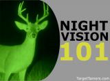 Night Vision 101: Top 15 Q&A's to Illuminate You on Night-Vision Optics