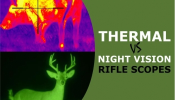 Night Vision vs Thermal Scopes for Hunting & Tactical Scenarios